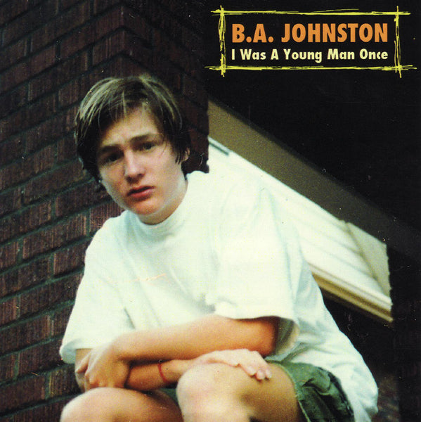 B.A. Johnston - I Was A Young Man Once
