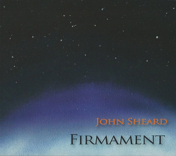John Sheard - Firmament (Physical CD)