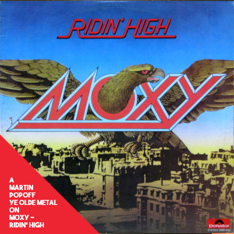 Martin Popoff - eBook - Moxy - Ridin' High.