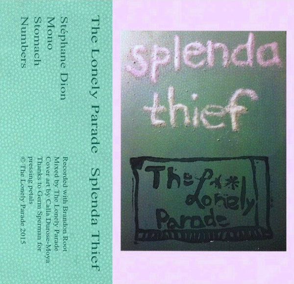 The Lonely Parade - Splenda Thief EP