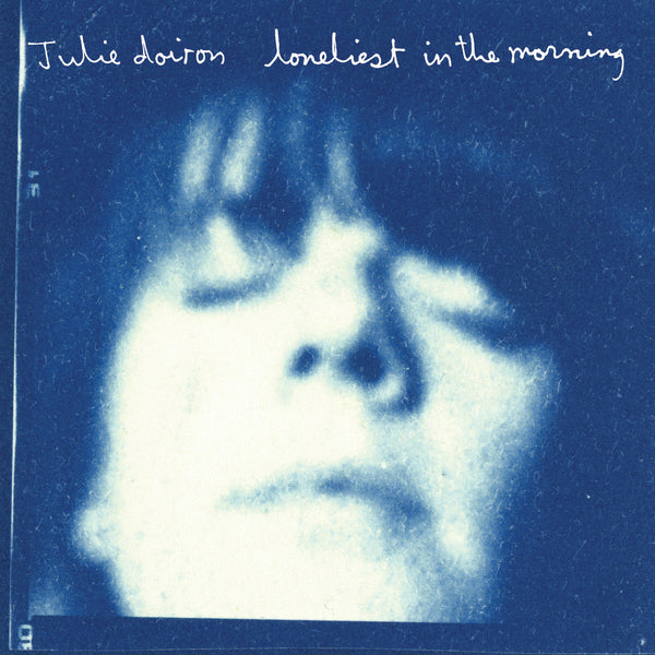 Julie Doiron - Lonliest in the Morning