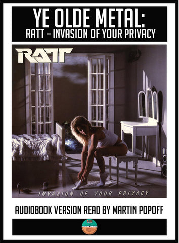 Martin Popoff – Ratt: Invasion Of Your Privacy – Audiobook