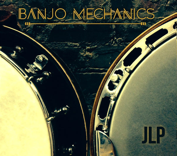 Banjo Mechanics - JLP