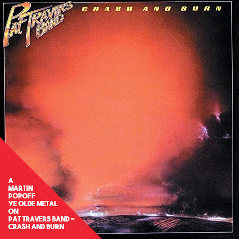 Martin Popoff - eBook - Pat Travers Band – Crash and Burn