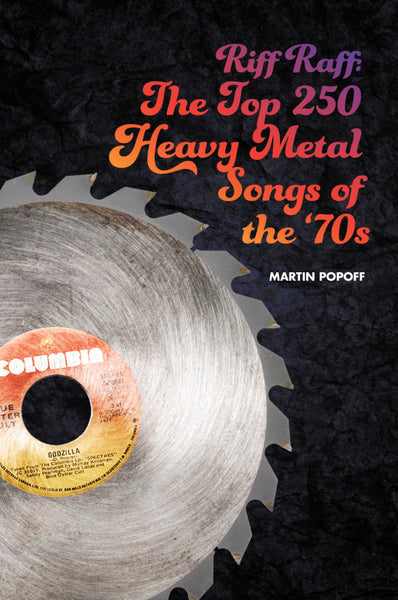 eBook -  Martin Popoff - Riff Raff: The Top 250 Heavy Metal Songs of the '70s