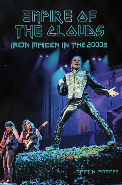 eBook -  Martin Popoff - Empire of the Clouds: Iron Maiden in the 2000s