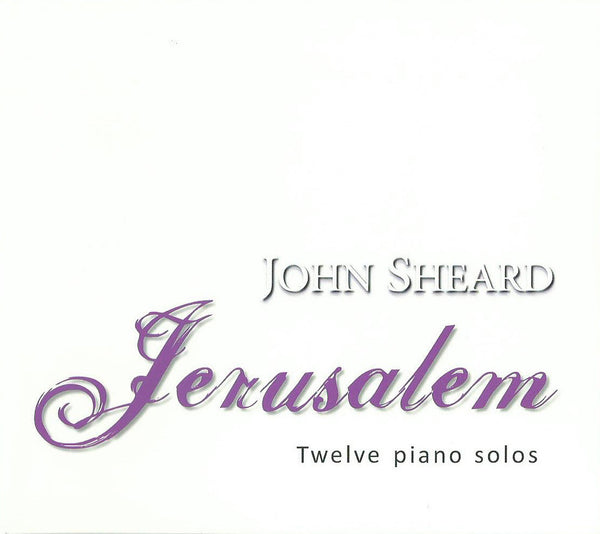 John Sheard - Jerusalem (Physical CD)