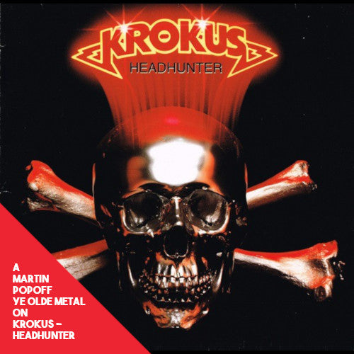 Martin Popoff - eBook - Krokus - Headhunter