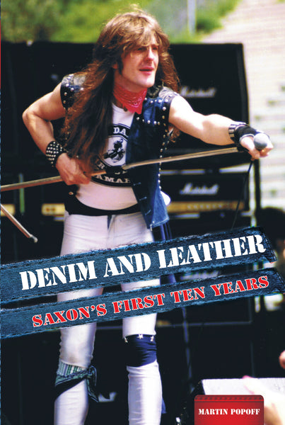 eBook -  Martin Popoff - Denim and Leather: Saxon's First Ten Years