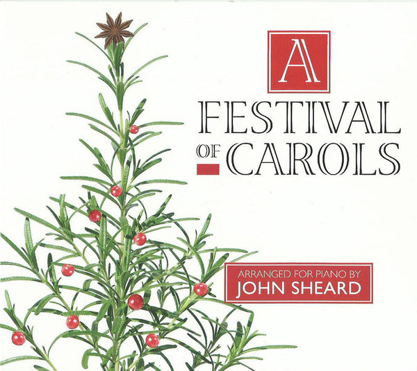John Sheard - A Festival of Carols (Physical CD)
