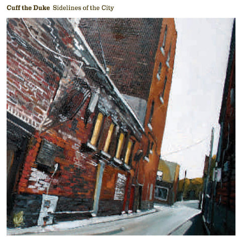 Cuff the Duke - Sidelines of the City