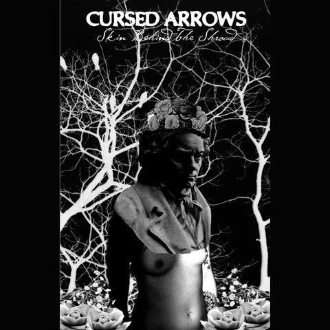 Cursed Arrows - Skin Behind The Shroud