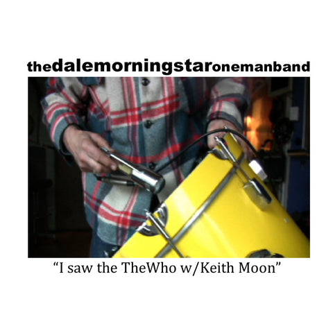 Dale Morningstar - I Saw The Who w Keith Moon