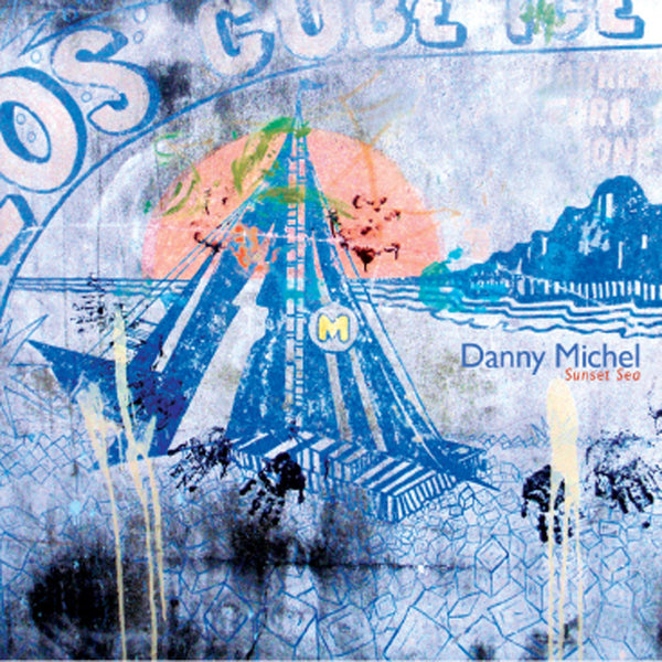 Danny Michel - Sunset Sea