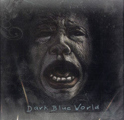 Dark Blue World - Dark Blue World