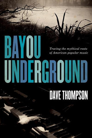 Dave Thompson - eBook -  Bayou Underground