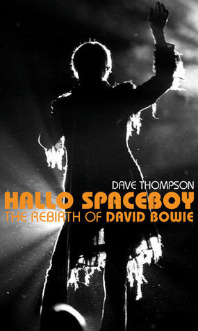 Dave Thompson - eBook - Hallo Spaceboy: The Rebirth of David Bowie