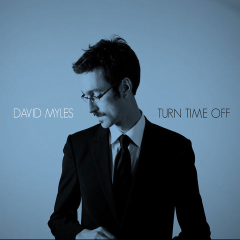 David Myles - Turn Time Off