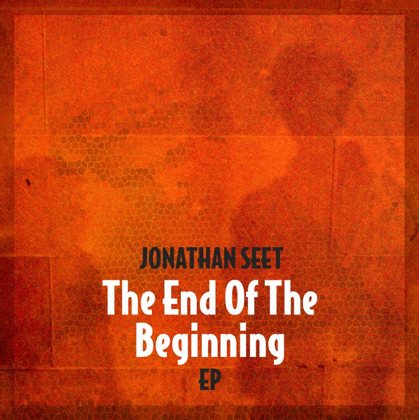 Jonathan Seet - The End Of The Beginning