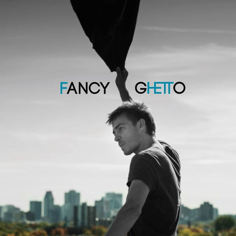 Alexandre Desilets - Fancy Ghetto (Physical CD)