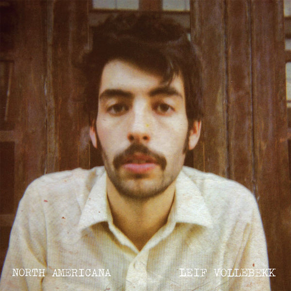 Leif Vollebekk - North Americana, in MP3 and FLAC digital download format.