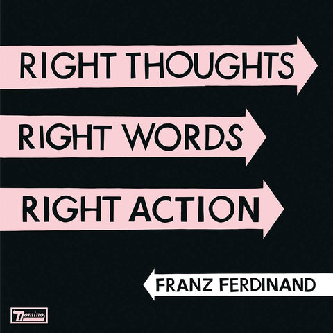 Franz Ferdinand - Right Thoughts, Right Words,Right Actions (Physical CD)