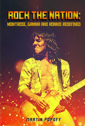 Martin Popoff - eBook -  Rock the Nation: Montrose, Gamma and Ronnie Redefined