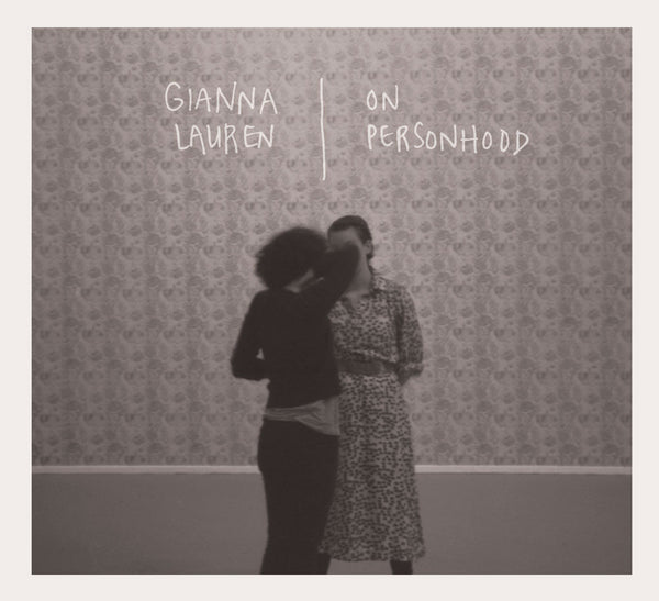Gianna Lauren - On Personhood