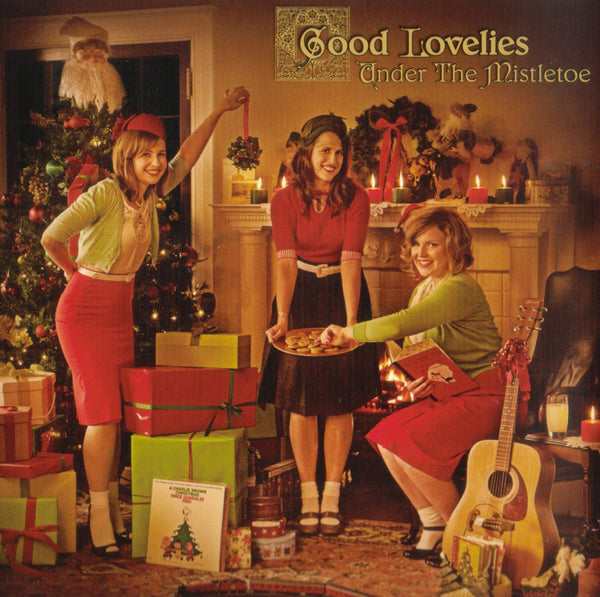 Good Lovelies - Under The Mistletoe