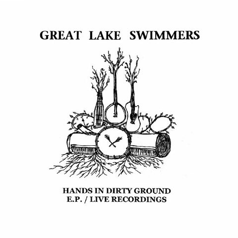 Great Lake Swimmers - Hands In Dirty Ground EP