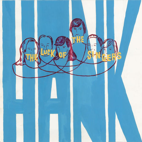 Hank - The Luck of the Singers