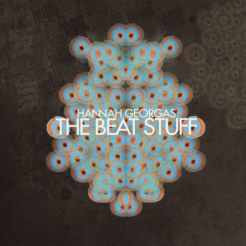Hannah Georgas - The Beat Stuff