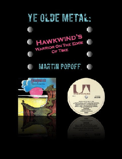 Martin Popoff – eBook – Hawkwind – Warrior On The Edge Of Time