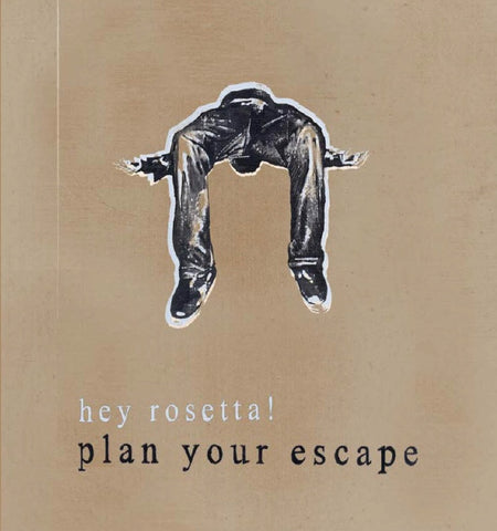 Hey Rosetta! - Plan Your Escape