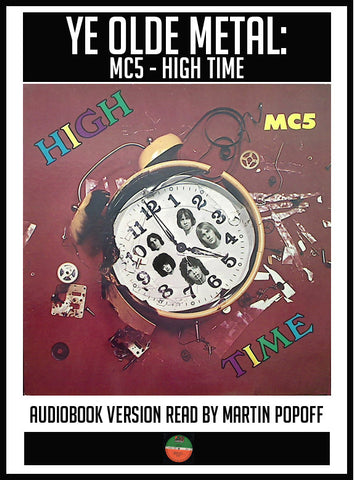 Martin Popoff – MC5: High Time – Audiobook