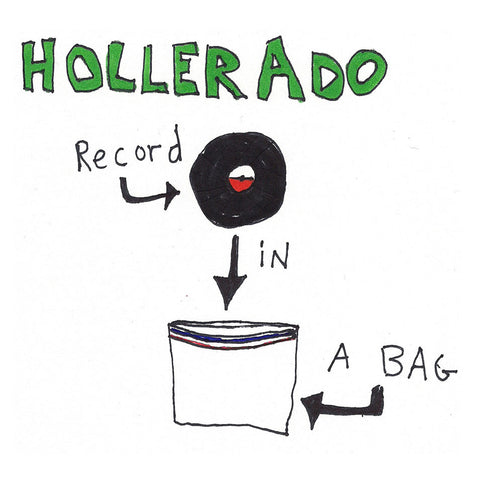 Hollerado - Record In a Bag
