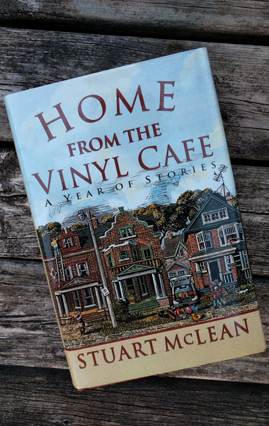 From The Archives! - Book - Stuart McLean - Home from the Vinyl Cafe - Hardcover