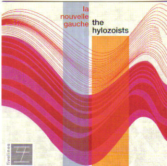 The Hylozoists - La Nouvelle Gauche