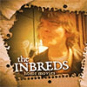 The Inbreds - Home Movies (Physical DVD)