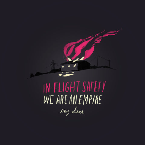 In-Flight Safety - We Are an Empire, My Dear
