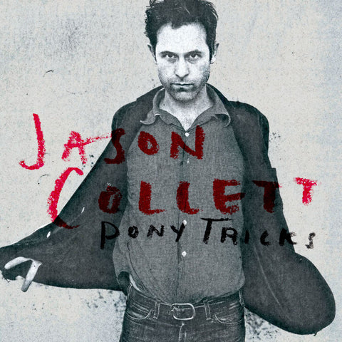 Jason Collett - Pony Tricks