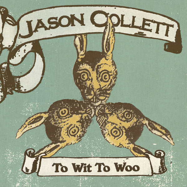 Jason Collett - To Wit To Woo