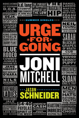 Jason Schneider - Urge for Going: Joni Mitchell (eBook)