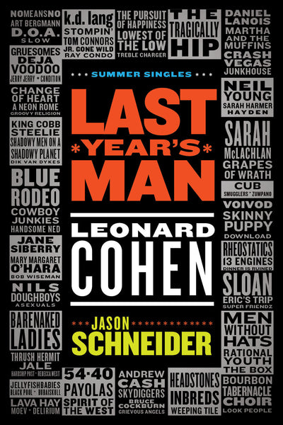 Jason Schneider - Last Year's Man: Leonard Cohen (eBook)