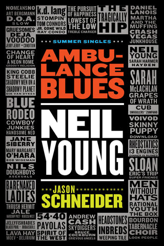 Jason Schneider - Ambulance Blues: Neil Young (eBook)