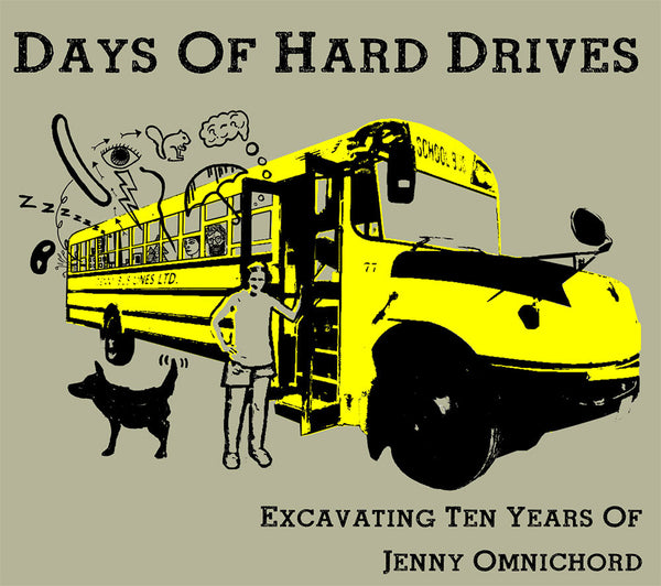 Jenny Omnichord - Days of Hard Drives: Excavating Ten Years Of Jenny Omnichord