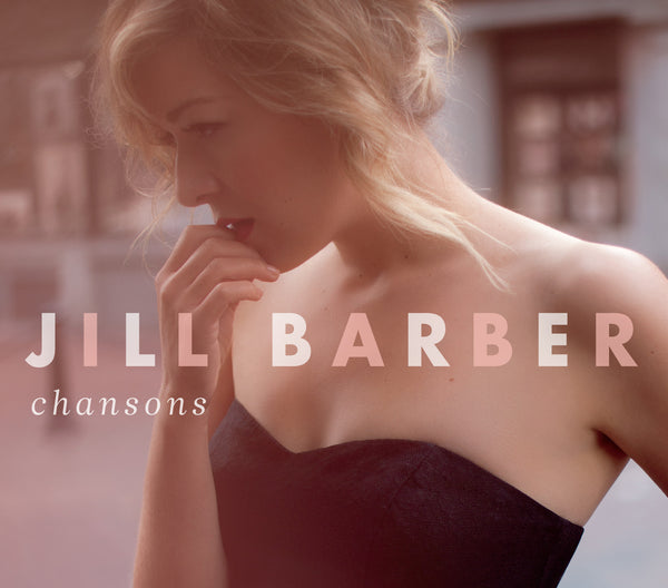 Jill Barber - Chansons (Physical CD)
