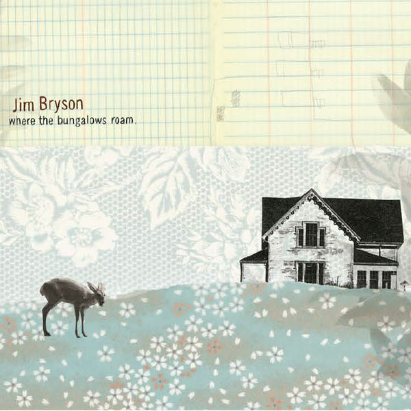 Jim Bryson - Where the Bungalows Roam