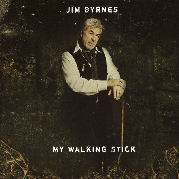 Jim Byrnes - My Walking Stick