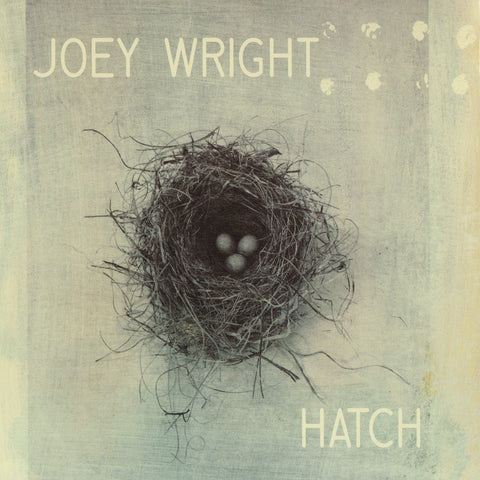 Joey Wright - Hatch
